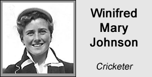 Winifred Mary Johnson - Cricketer